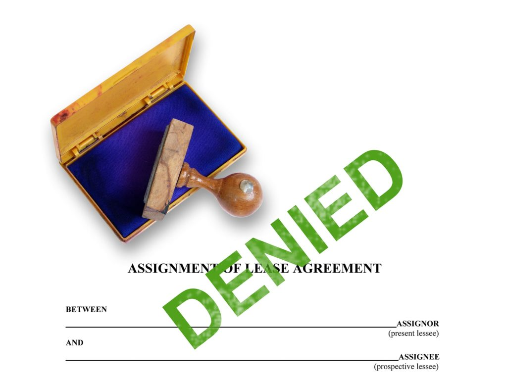 Warning to Commercial Landlords: Don't Withhold Consent to an Assignment of a Lease to Get an Advantage